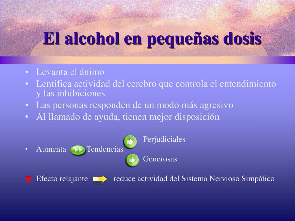 El alcohol en pequeñas dosis
