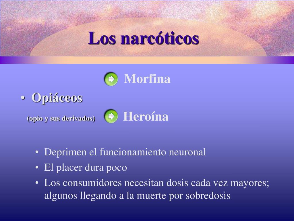 Los narcóticos