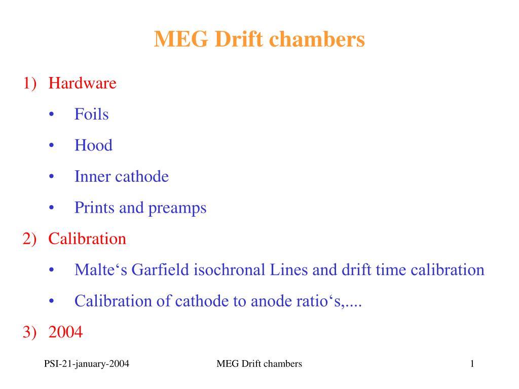 MEG Drift chambers