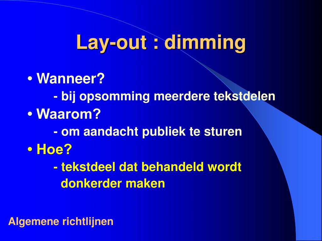 Lay-out : dimming