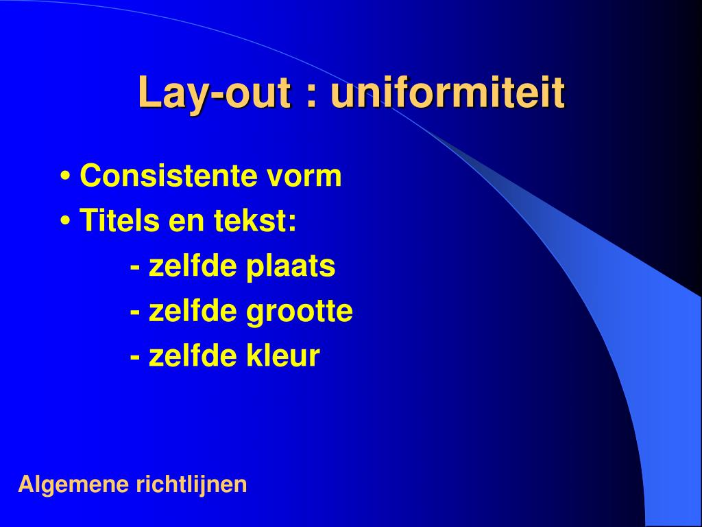 Lay-out : uniformiteit