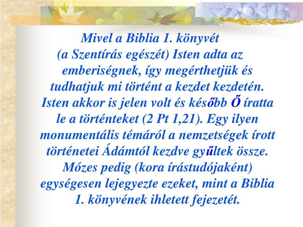Mivel a Biblia 1. könyvét