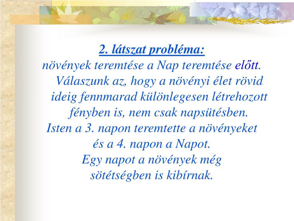 2. látszat probléma:
