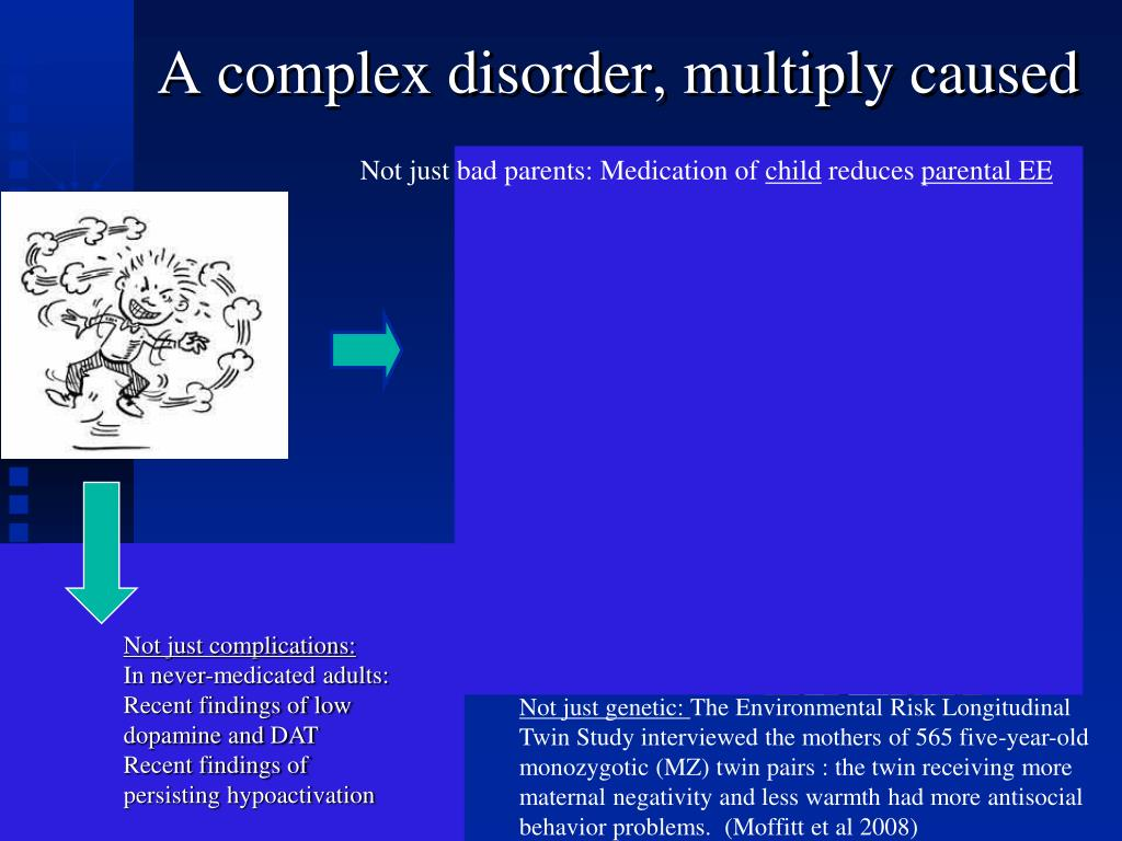 A complex disorder, multiply caused