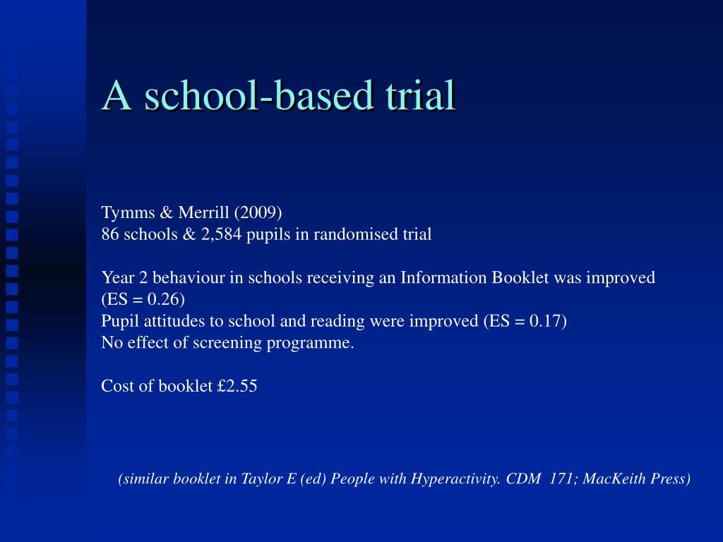A school-based trial