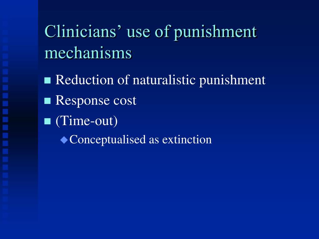 Clinicians' use of punishment mechanisms