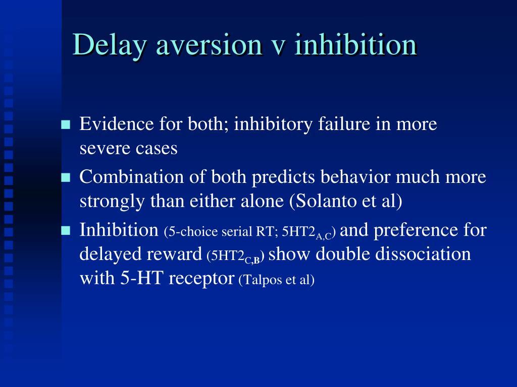 Delay aversion v inhibition