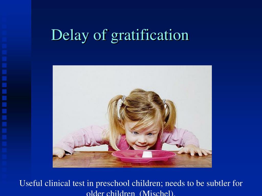 Delay of gratification