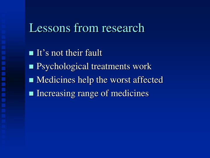 Lessons from research