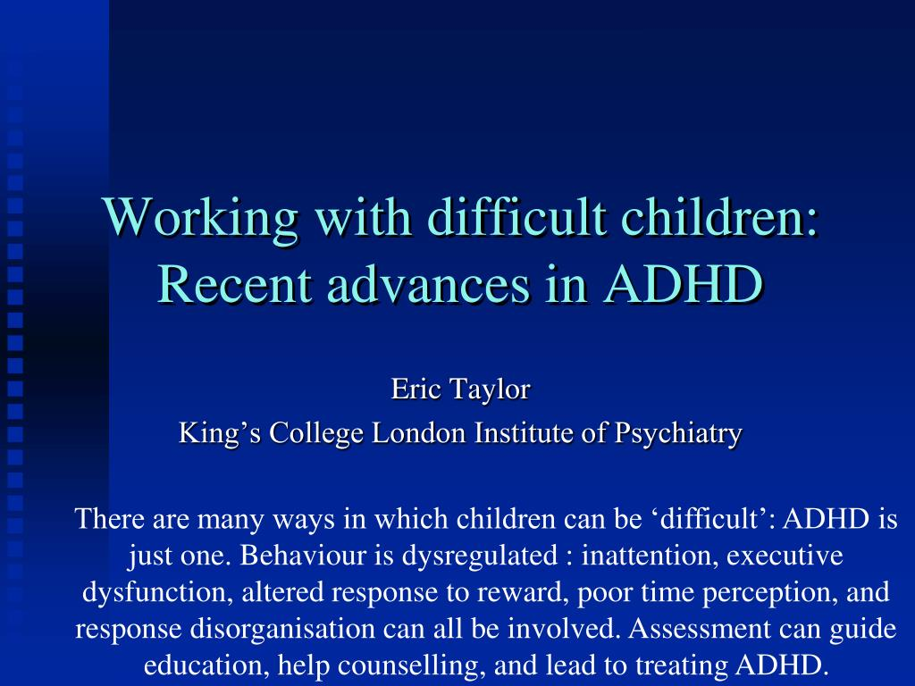 working with difficult children recent advances in adhd l.