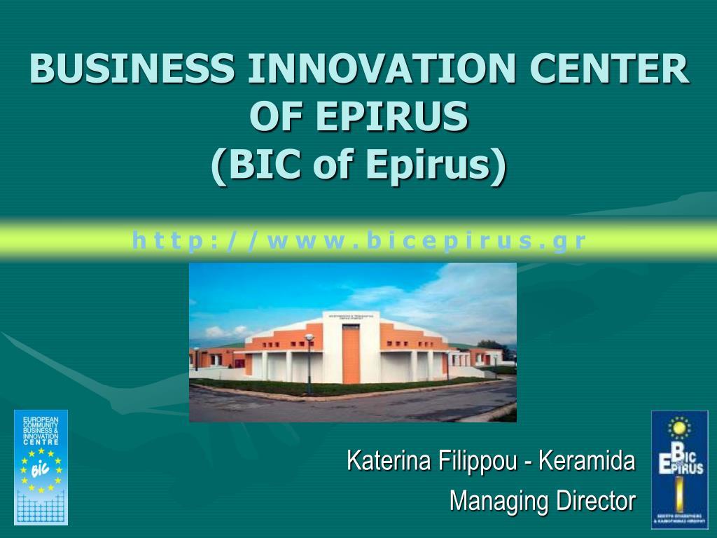 business innovation center of epirus bic of epirus l.