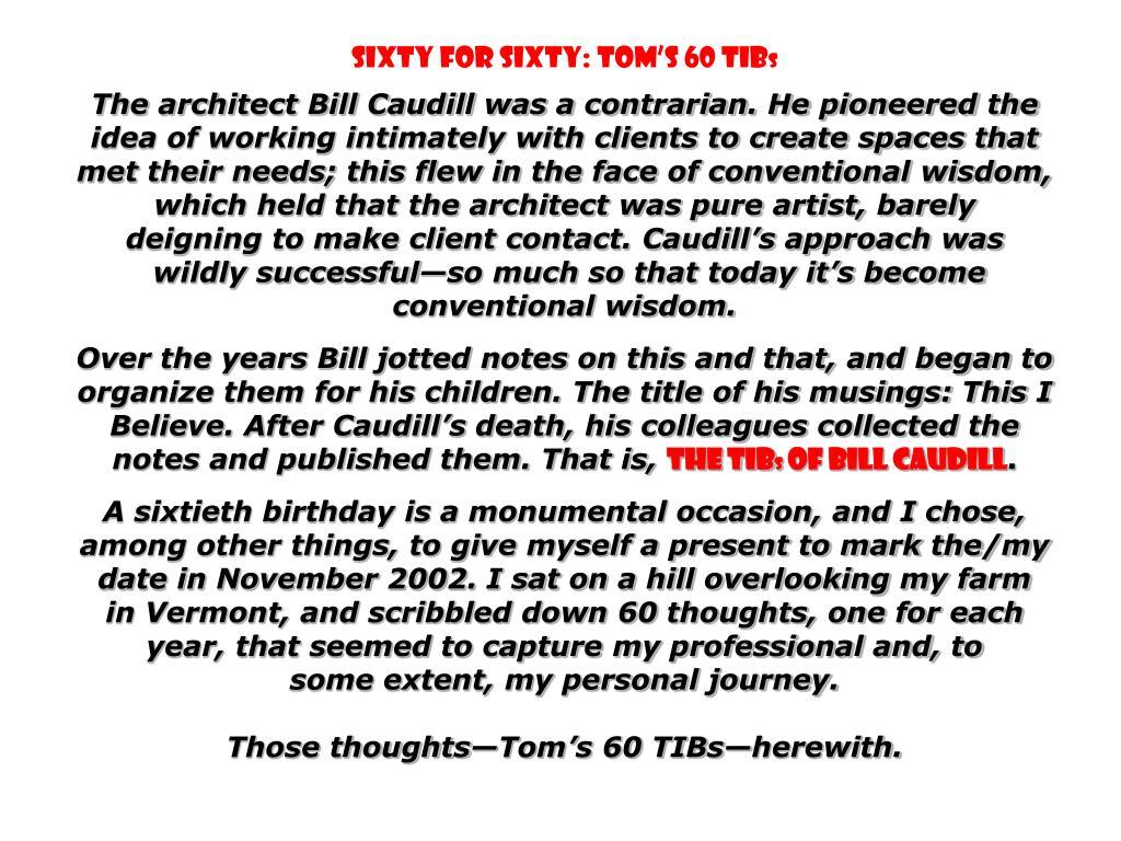 Sixty for Sixty: Tom's 60 TIB