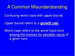 a common misunderstanding71