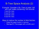b tree space analysis 2