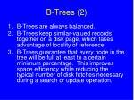 b trees 2