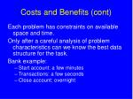costs and benefits cont