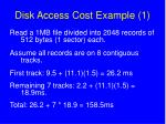 disk access cost example 1