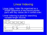linear indexing