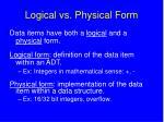 logical vs physical form