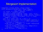 mergesort implementation