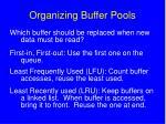 organizing buffer pools