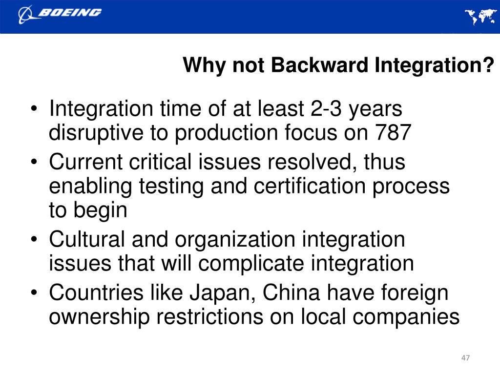 Why not Backward Integration?