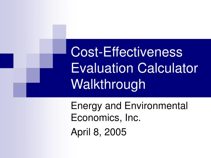 Cost effectiveness evaluation calculator walkthrough