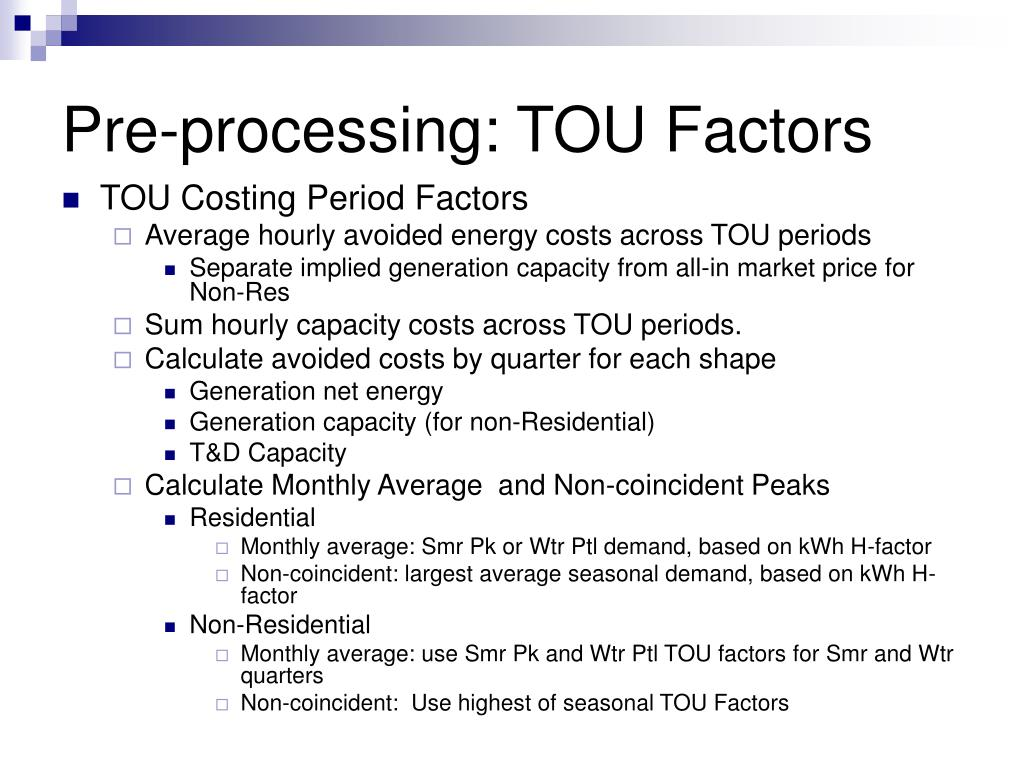 Pre-processing: TOU Factors