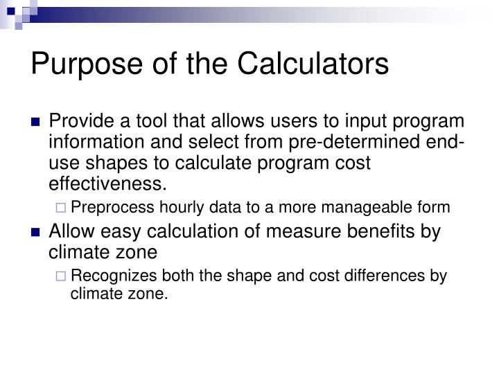 Purpose of the calculators