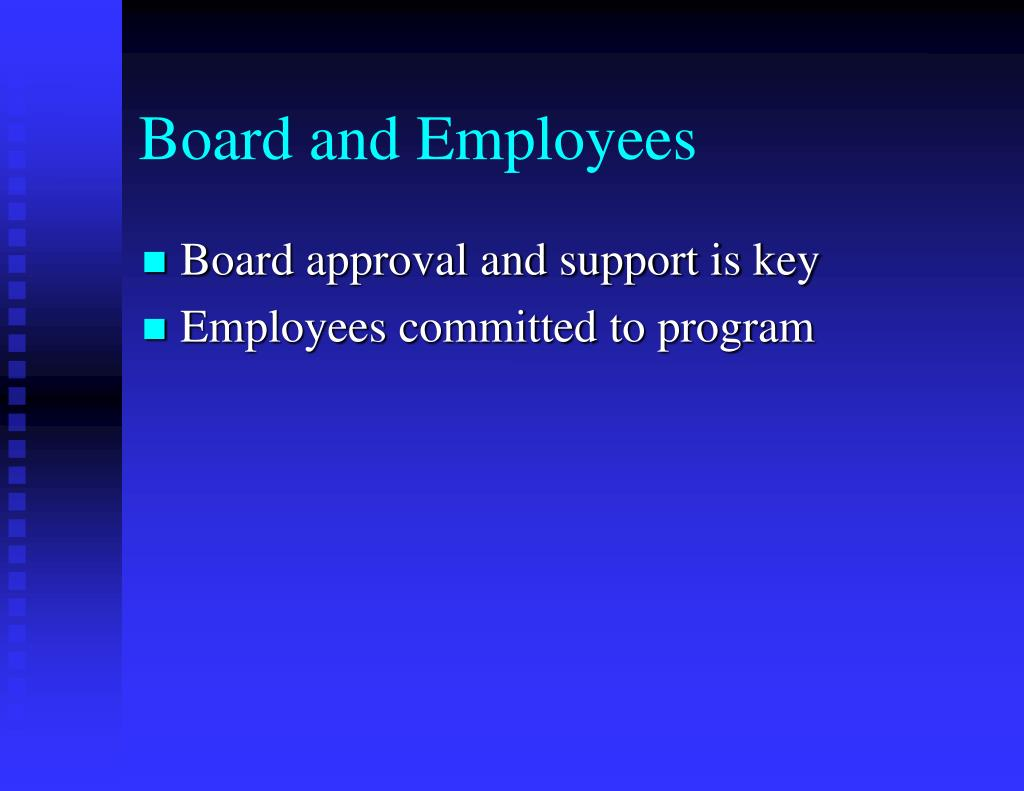 Board and Employees