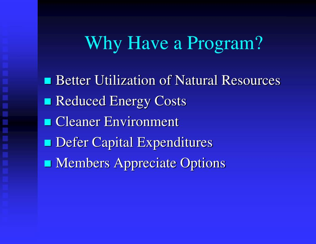 Why Have a Program?