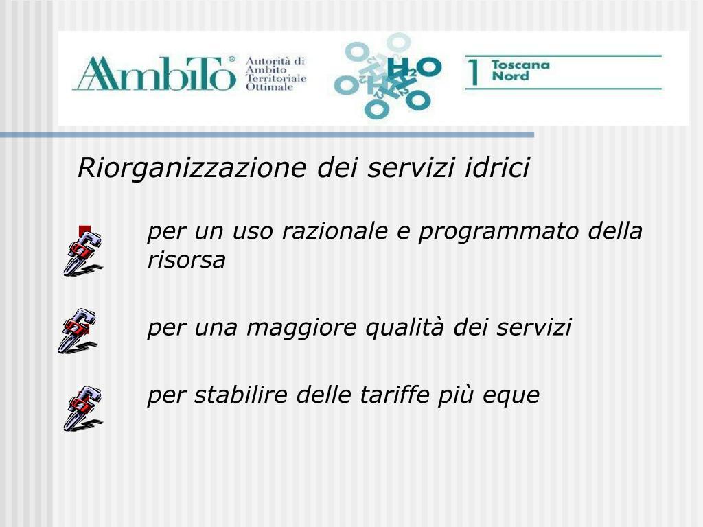 Riorganizzazione dei servizi idrici