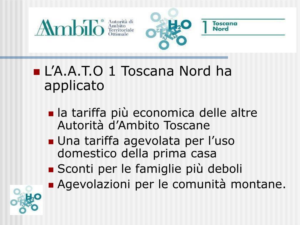 L'A.A.T.O 1 Toscana Nord ha applicato