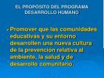 el prop sito del programa desarrollo humano