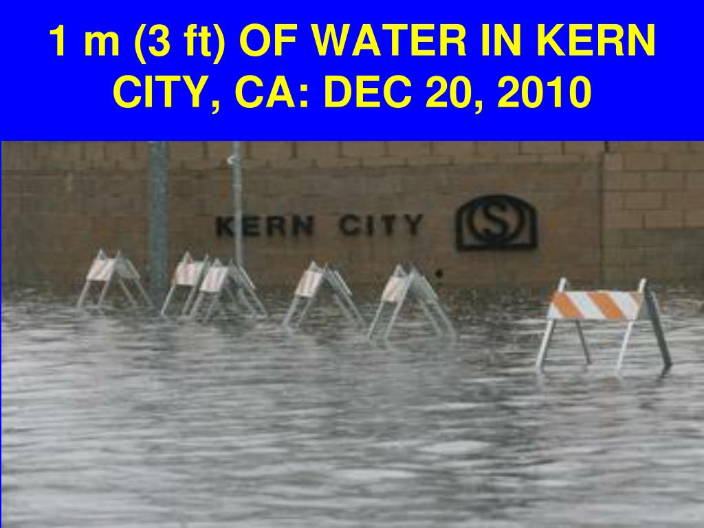 1 m (3 ft) OF WATER IN KERN CITY, CA: DEC 20, 2010