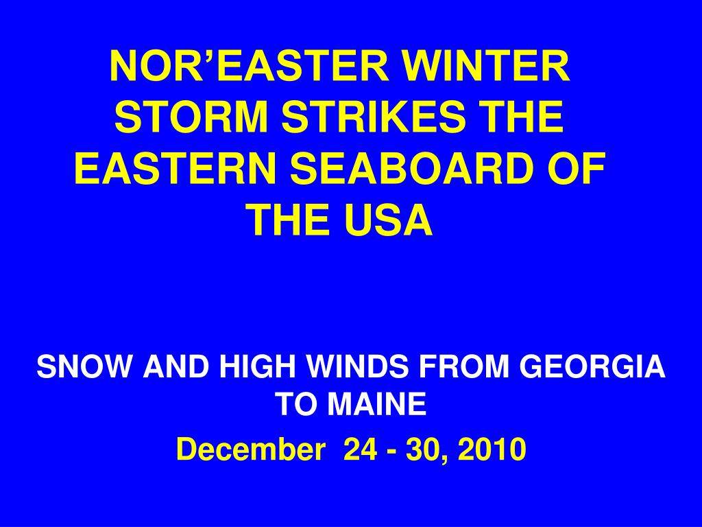 NOR'EASTER WINTER STORM STRIKES THE EASTERN SEABOARD OF THE USA