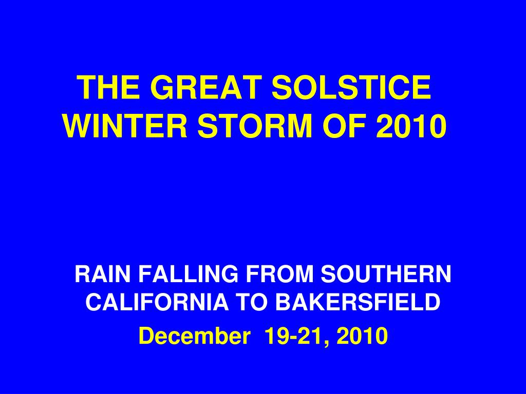 THE GREAT SOLSTICE WINTER STORM OF 2010
