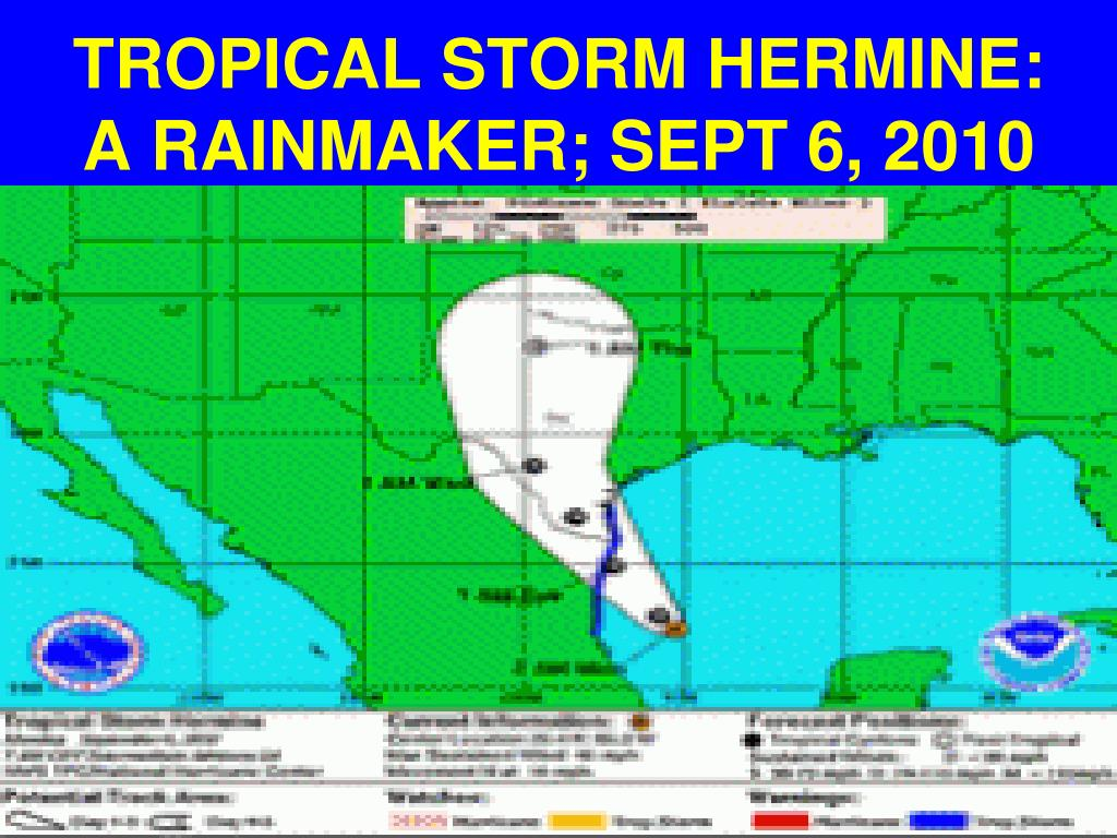 TROPICAL STORM HERMINE: A RAINMAKER; SEPT 6, 2010
