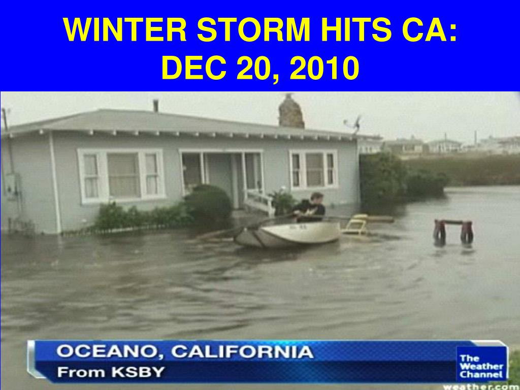 WINTER STORM HITS CA: DEC 20, 2010