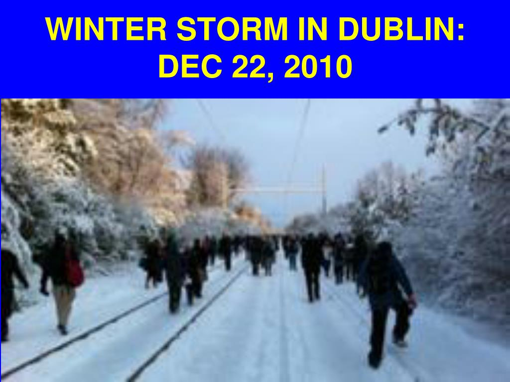 WINTER STORM IN DUBLIN: DEC 22, 2010