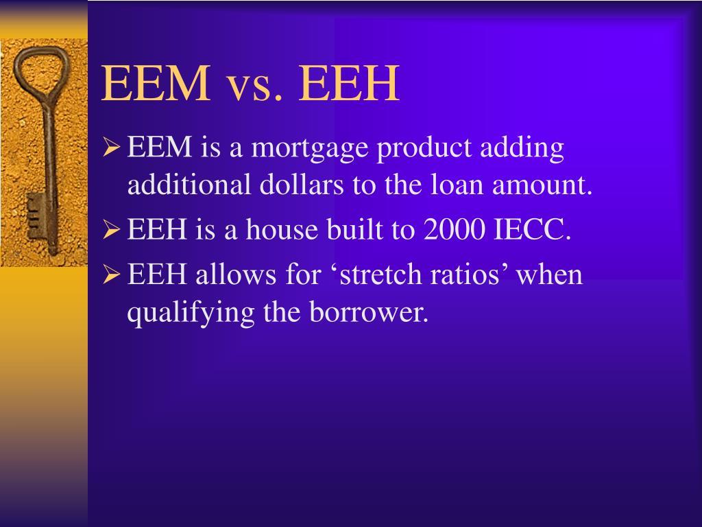EEM vs. EEH