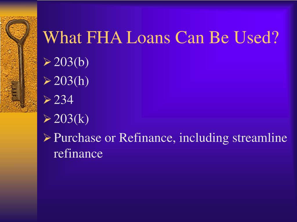 What FHA Loans Can Be Used?