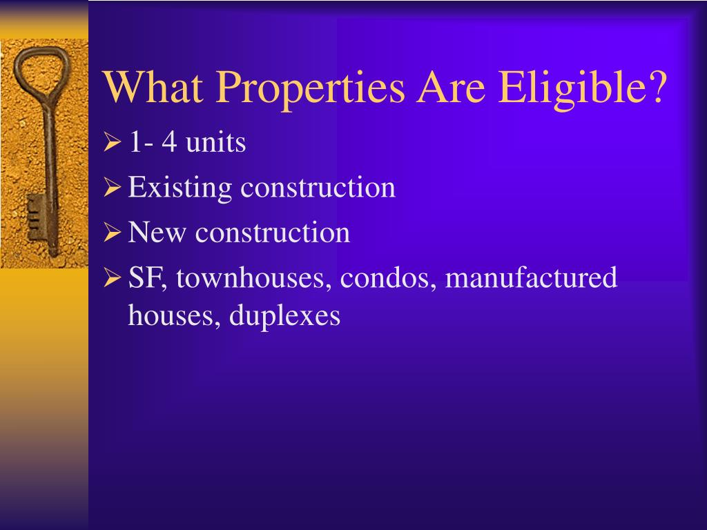 What Properties Are Eligible?