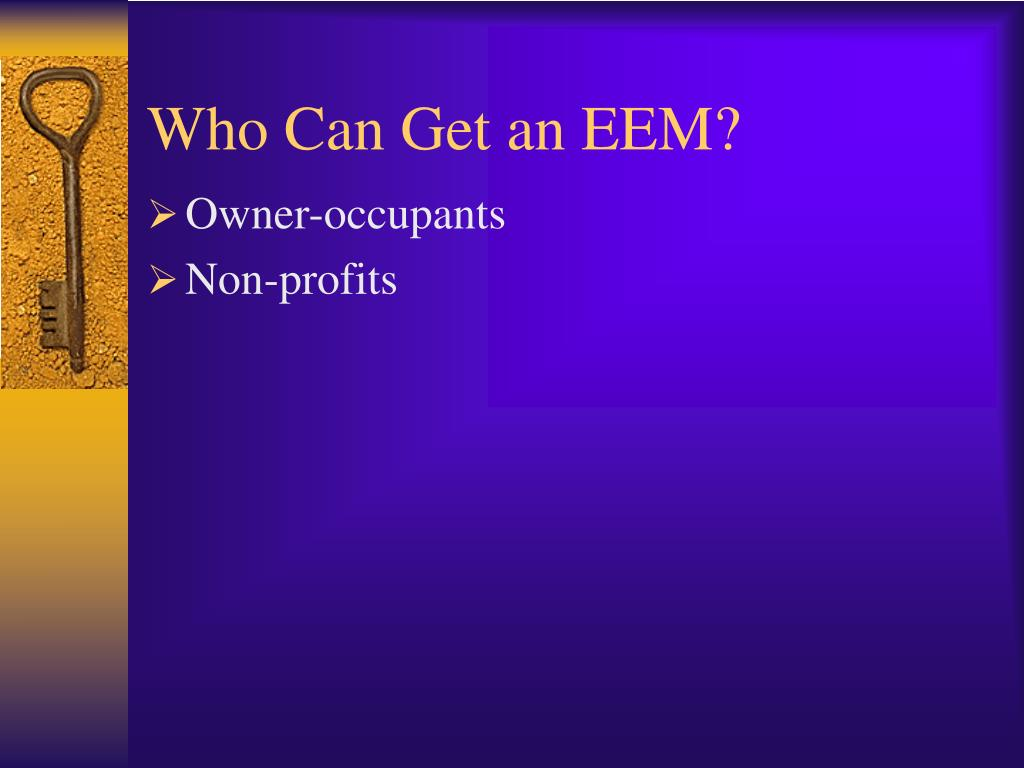 Who Can Get an EEM?