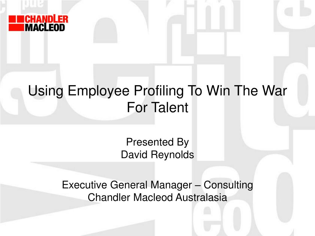 using employee profiling to win the war for talent l.