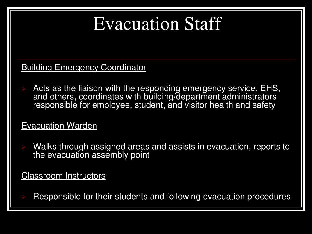 Evacuation Staff