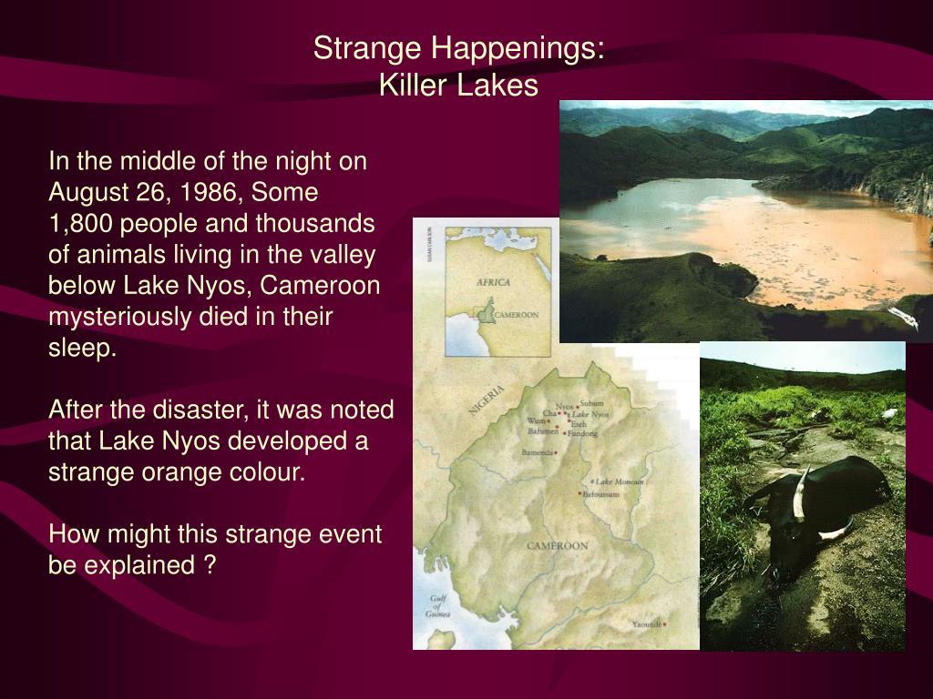 Strange Happenings: