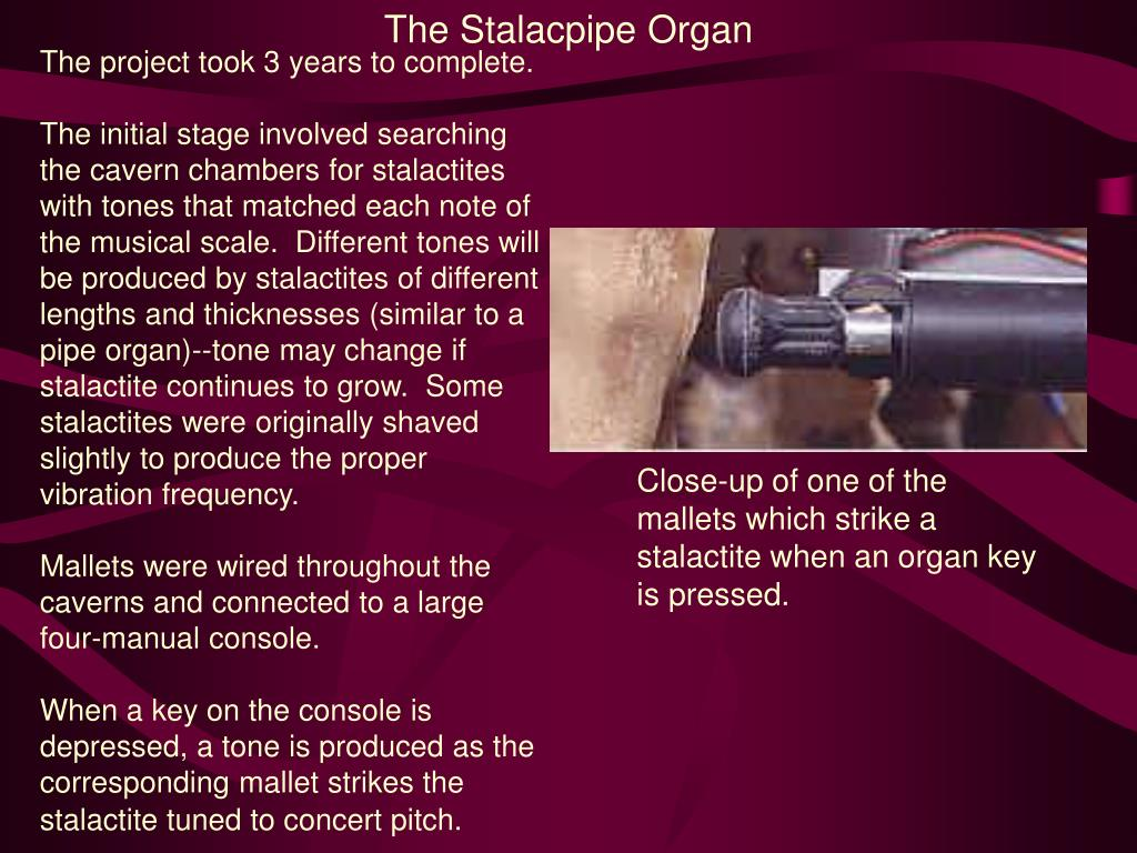 The Stalacpipe Organ