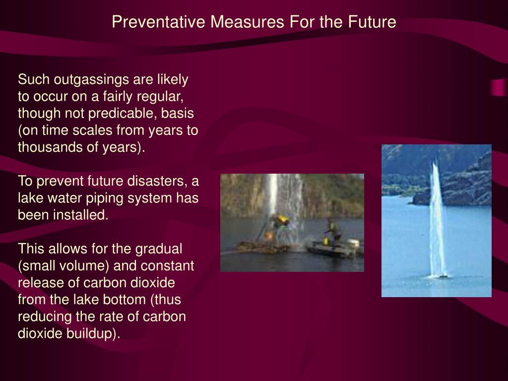 Preventative Measures For the Future