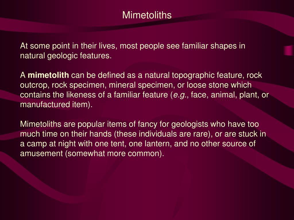Mimetoliths